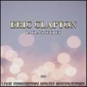 Layla's Secret (Live) de Eric Clapton
