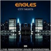 City Nights fra Eagles