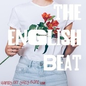 Hands Off She's Mine (Live) de The English Beat