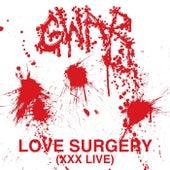 Love Surgery (Live) by GWAR