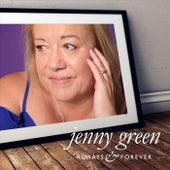 Always & Forever von Jenny Green