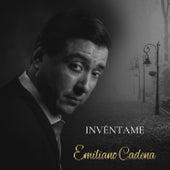 Invéntame by Emiliano Cadena