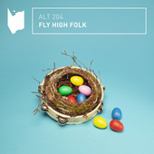 Fly High Folk by Altitude Music