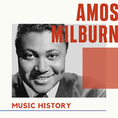 Amos Milburn - Music History de Amos Milburn