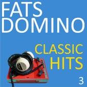 Classic Hits, Vol. 3 van Fats Domino
