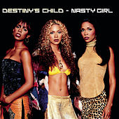 Nasty Girl von Destiny's Child