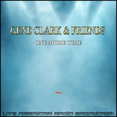 One More Time (Live) by Gene Clark