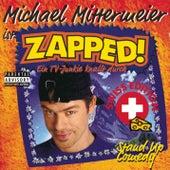 Zapped! - Swiss Edition von Michael Mittermeier