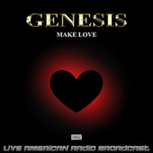 Make Love (Live) by Genesis