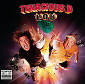 Pod by Tenacious D