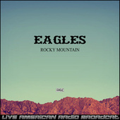 Rocky Mountain (Live) fra Eagles