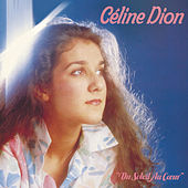 Du soleil au coeur by Celine Dion