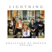 Boulevard of Broken Dreams by Lightning