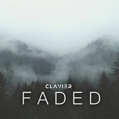Faded by Clavier