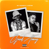Good Thang fra DC Young Fly
