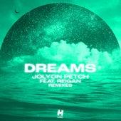 Dreams (Remixes) von Jolyon Petch