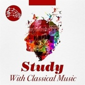 Study with Classical Music de Various Artists