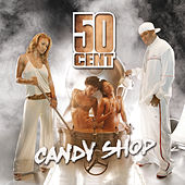 Candy Shop by 50 Cent