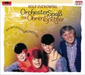 Orchesterspaß für Ohrenspitzer von Rolf Zuckowski