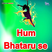 Hum Bhataru se de Kamal