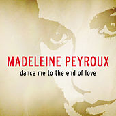 Dance Me To The End Of Love by Madeleine Peyroux