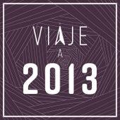 Viaje a 2013 de Various Artists