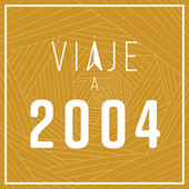 Viaje a 2004 de Various Artists