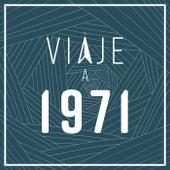 Viaje a 1971 de Various Artists