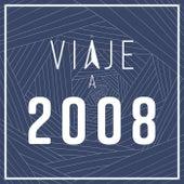 Viaje a 2008 de Various Artists