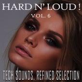Hard N' Loud!, Vol. 6 by Various Artists