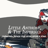 Oldies Mix: When You Wish Upon a Star by Little Anthony and the Imperials
