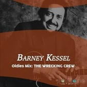 Oldies Mix: The Wrecking Crew by Barney Kessel