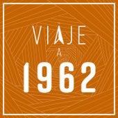 Viaje a 1962 de Various Artists