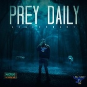 Prey Daily de Juggernaut