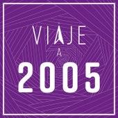 Viaje a 2005 de Various Artists