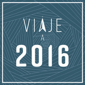 Viaje a 2016 de Various Artists