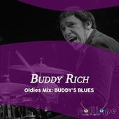 Oldies Mix: Buddy's Blues by Buddy Rich