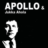APOLLO & Jukka Ahola de Apollo