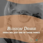 Oldies Mix: Just One of Those Things van Blossom Dearie