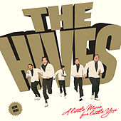 A Little More For Little You von The Hives