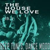 The House We Love, Vol. 3 de Various Artists
