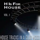 H Is for House, Vol. 1 de Various Artists