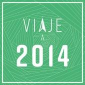 Viaje a 2014 de Various Artists