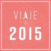 Viaje a 2015 de Various Artists