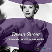 Oldies Mix: Blues in the Night de Dinah Shore