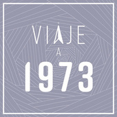 Viaje a 1973 de Various Artists