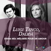Oldies Mix: Mélodie Pour Un Amour by Luigi Tenco