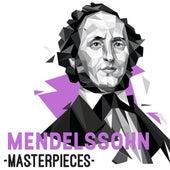 Mendelssohn - Masterpieces by Various Artists