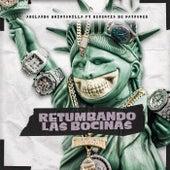 Retumbando Las Bocinas  (feat. Herencia de Patrones) by Abelardo Quintanilla