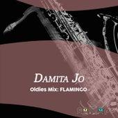 Oldies Mix: Flamingo by Damita Jo